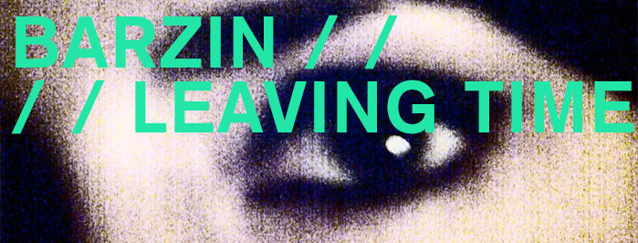 BARZIN • LEAVING TIME