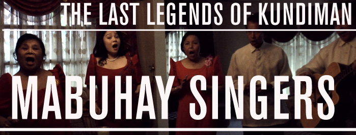 MABUHAY SINGERS • the last legends of Kundiman