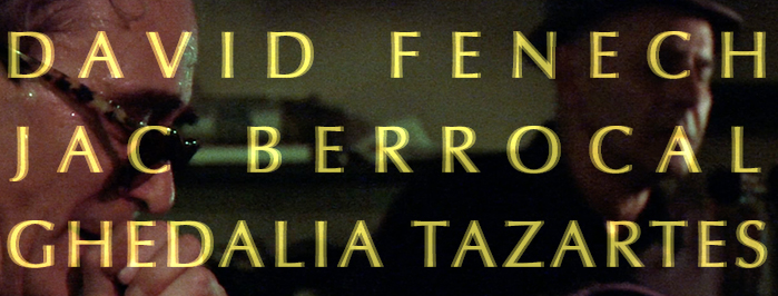 GHÉDALIA TAZARTÈS + JAC BERROCAL + DAVID FENECH • live in Paris