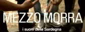 MEZZO MORRA • the sounds of Sardinia