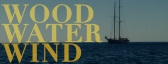 WOOD WATER WIND • the Waladli Episode